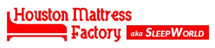 Houston Mattress Factory aka SleepWorld